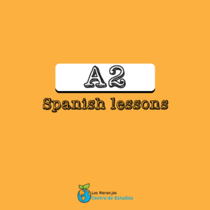 A2 Spanish Lessons